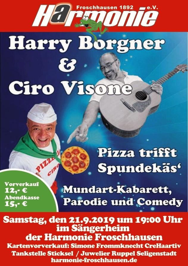 Harry Borgner & Ciro Visone – Pizza trifft Spundekäs @ Sängerheim Harmonie Froschhausen