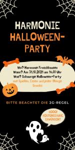 Harmonie Halloweenparty @ Harmonie Froschhausen, Sängerheim